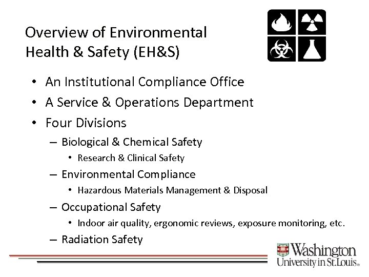 Overview of Environmental Health & Safety (EH&S) • An Institutional Compliance Office • A