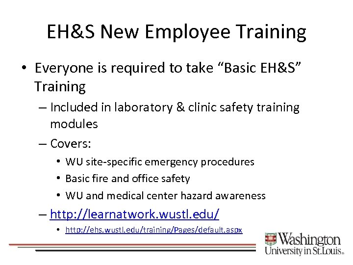 """EH&S New Employee Training • Everyone is required to take """"Basic EH&S"""" Training –"""