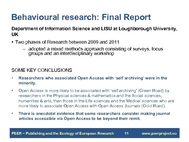 Behavioural research: Final Report Department of Information Science and LISU at Loughborough University, UK