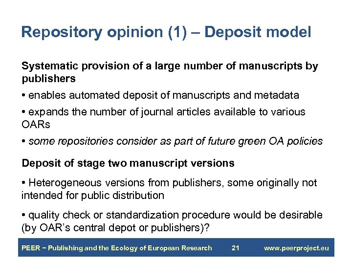 Repository opinion (1) – Deposit model Systematic provision of a large number of manuscripts