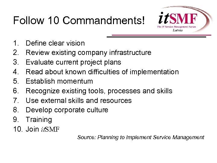 Follow 10 Commandments! 1. 2. 3. 4. 5. 6. 7. 8. 9. 10. Define