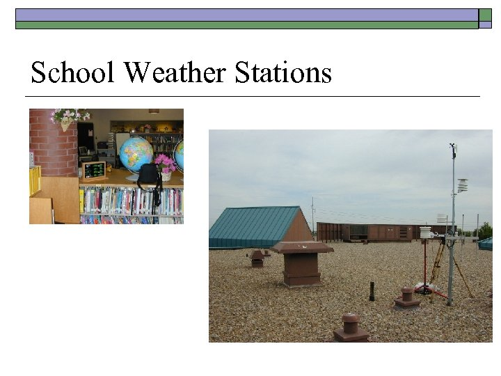 School Weather Stations