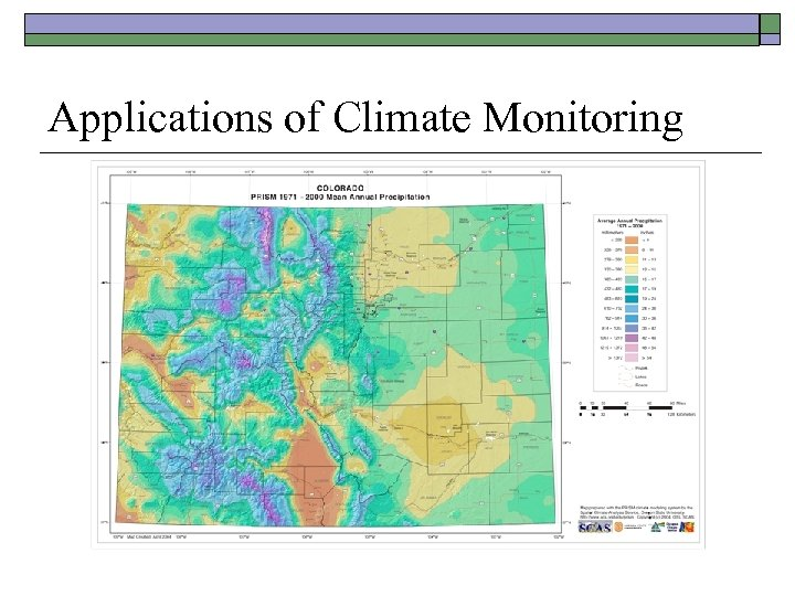 Applications of Climate Monitoring
