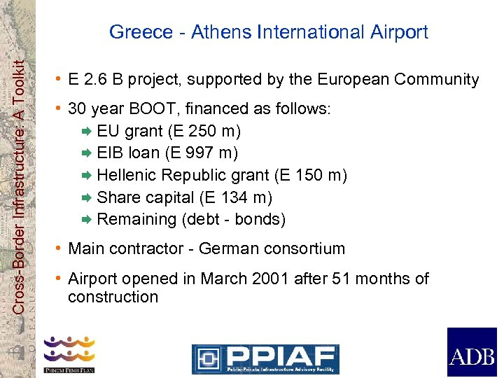 Cross-Border Infrastructure: A Toolkit Greece - Athens International Airport • E 2. 6 B