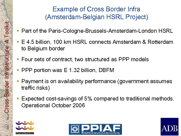 Cross-Border Infrastructure: A Toolkit Example of Cross Border Infra (Amsterdam-Belgian HSRL Project) • Part