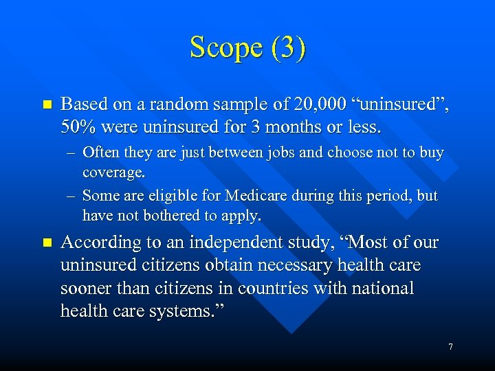 "Scope (3) n Based on a random sample of 20, 000 ""uninsured"", 50% were"