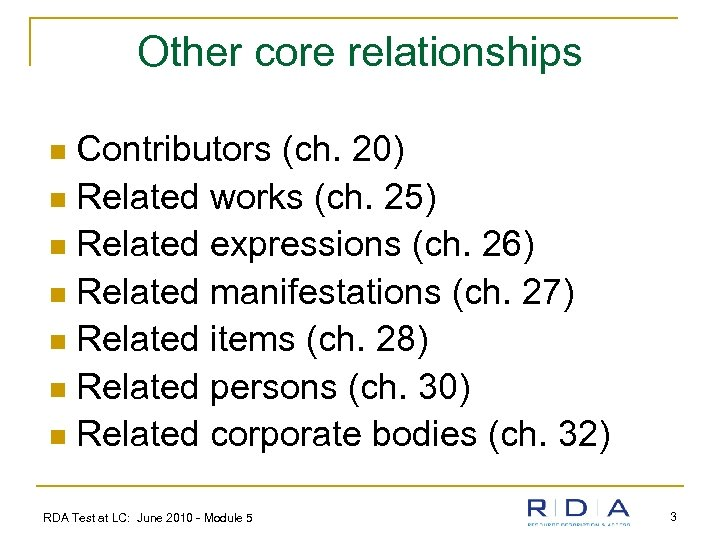 Other core relationships Contributors (ch. 20) n Related works (ch. 25) n Related expressions