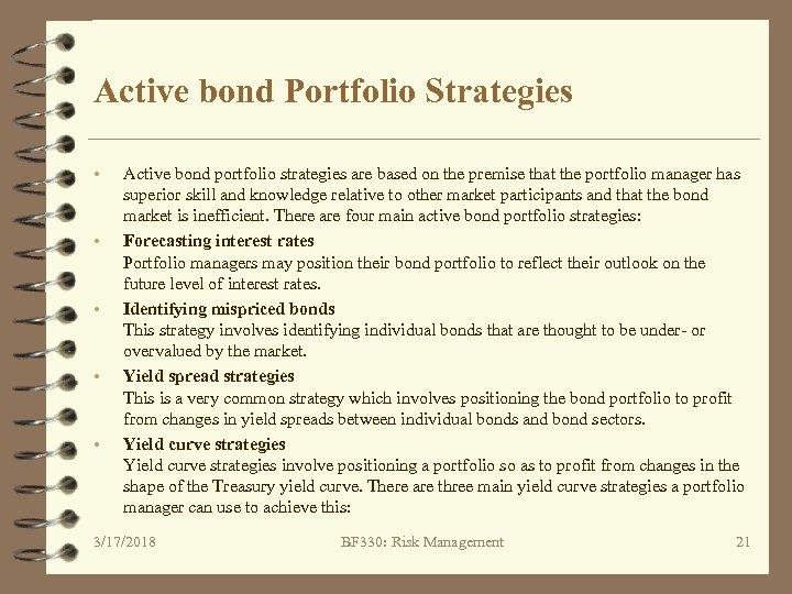 active bond portfolio strategies Effective bond investment strategies that every successful bond  active bond investing strategy:  if you would like to diversify your bond investment portfolio,.