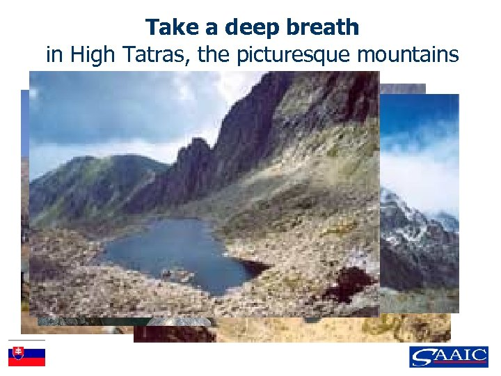 Take a deep breath in High Tatras, the picturesque mountains