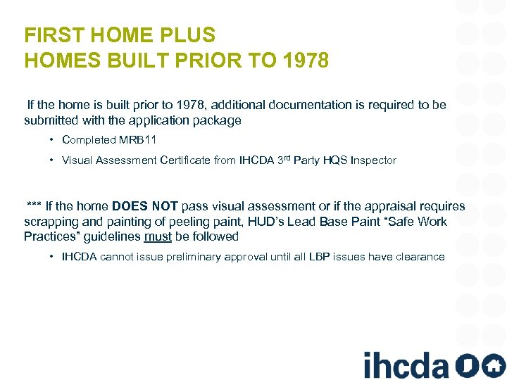 FIRST HOME PLUS HOMES BUILT PRIOR TO 1978 If the home is built prior