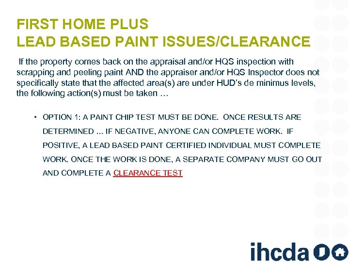 FIRST HOME PLUS LEAD BASED PAINT ISSUES/CLEARANCE If the property comes back on the