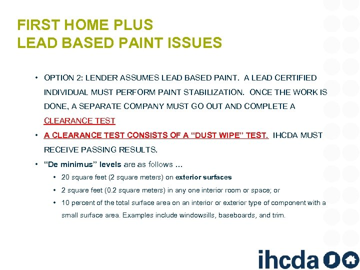 FIRST HOME PLUS LEAD BASED PAINT ISSUES • OPTION 2: LENDER ASSUMES LEAD BASED