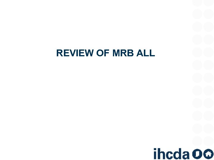 REVIEW OF MRB ALL