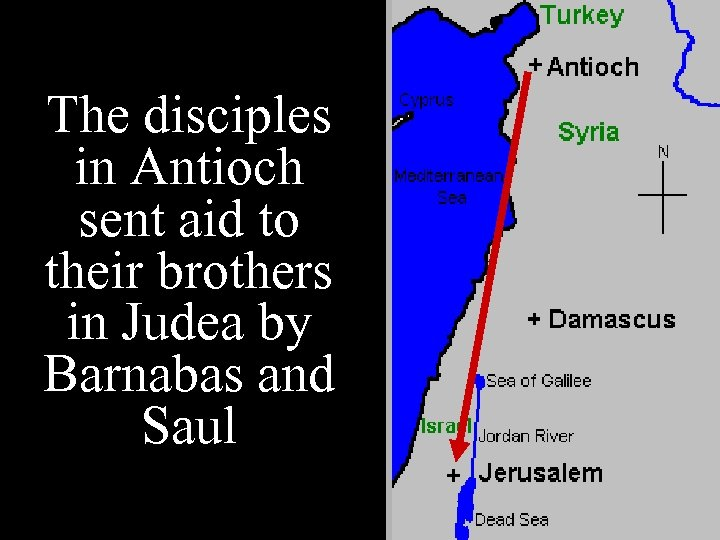 The disciples in Antioch sent aid to their brothers in Judea by Barnabas and