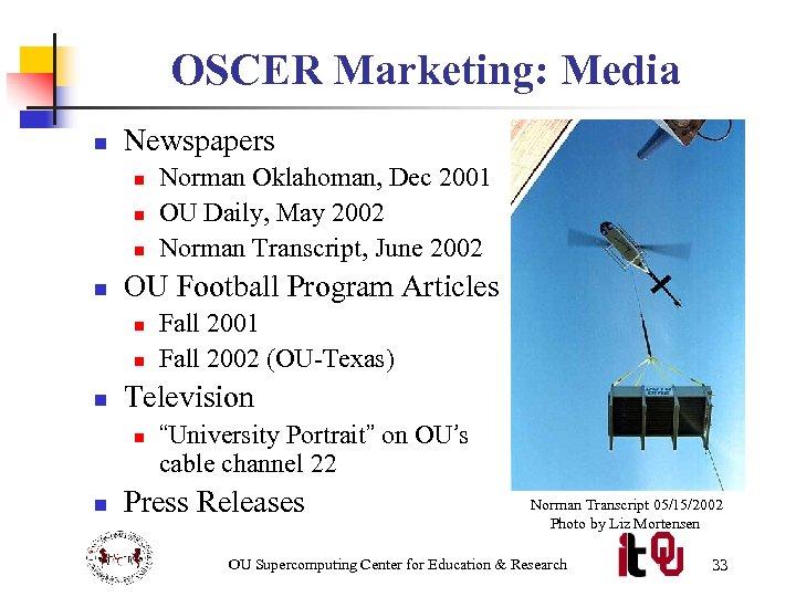 OSCER Marketing: Media n Newspapers n n OU Football Program Articles n n n