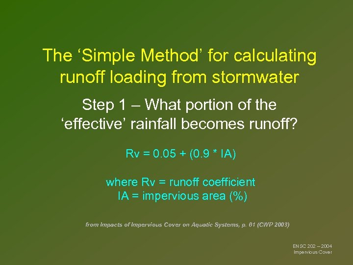 The 'Simple Method' for calculating runoff loading from stormwater Step 1 – What portion