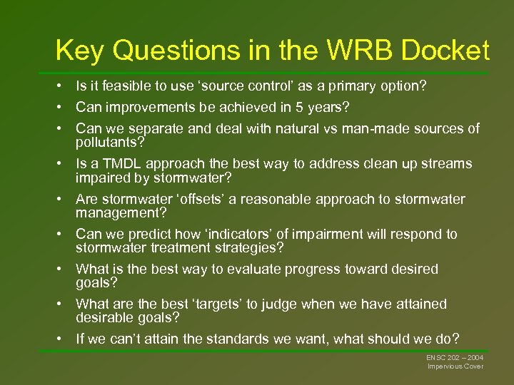 Key Questions in the WRB Docket • Is it feasible to use 'source control'