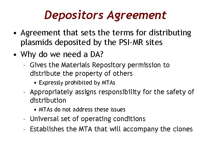 Depositors Agreement • Agreement that sets the terms for distributing plasmids deposited by the