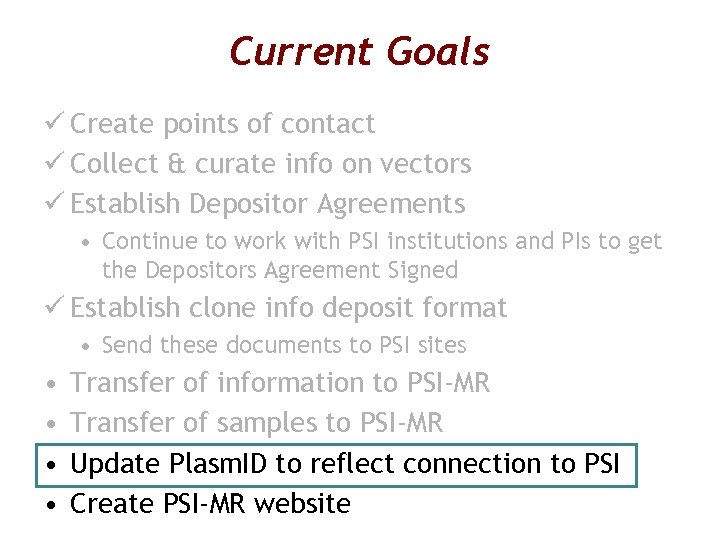 Current Goals ü Create points of contact ü Collect & curate info on vectors