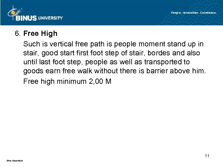 6. Free High Such is vertical free path is people moment stand up in