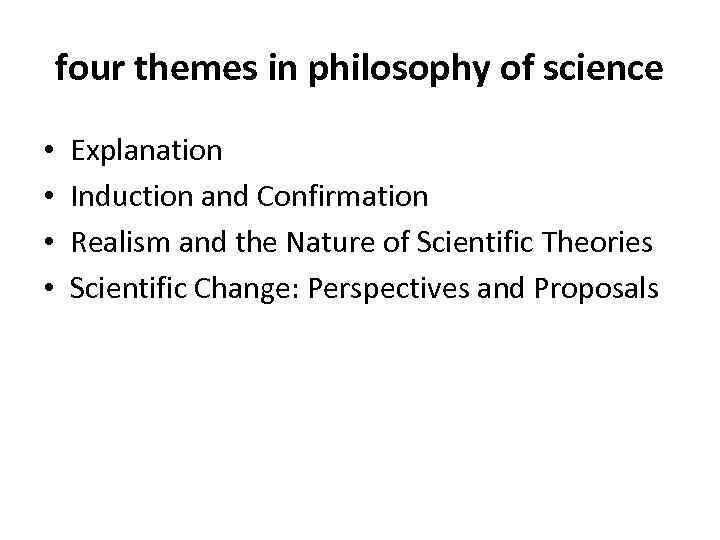 the incorporation of philosophy into different aspects of science Phenomenology in educational qualitative research: philosophy as science or  development and incorporation of phenomenology into a scientific research model to.