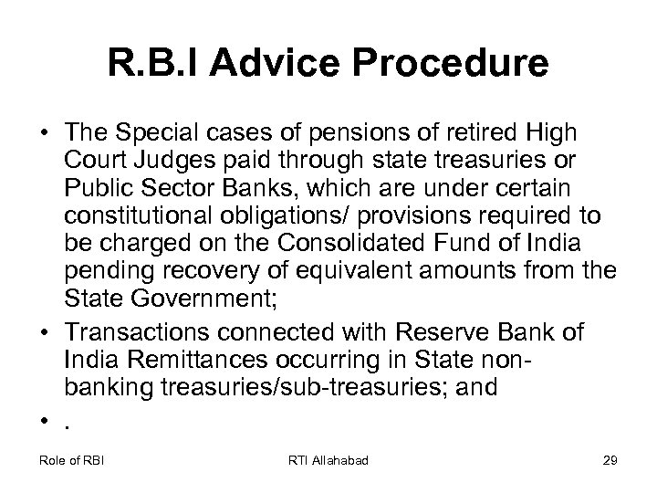 R. B. I Advice Procedure • The Special cases of pensions of retired High
