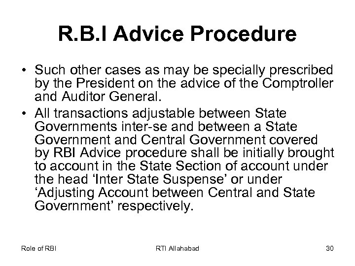 R. B. I Advice Procedure • Such other cases as may be specially prescribed