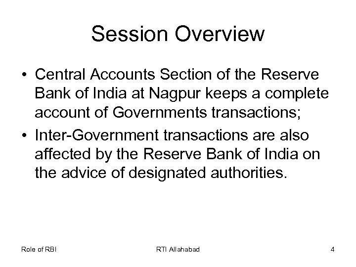 Session Overview • Central Accounts Section of the Reserve Bank of India at Nagpur