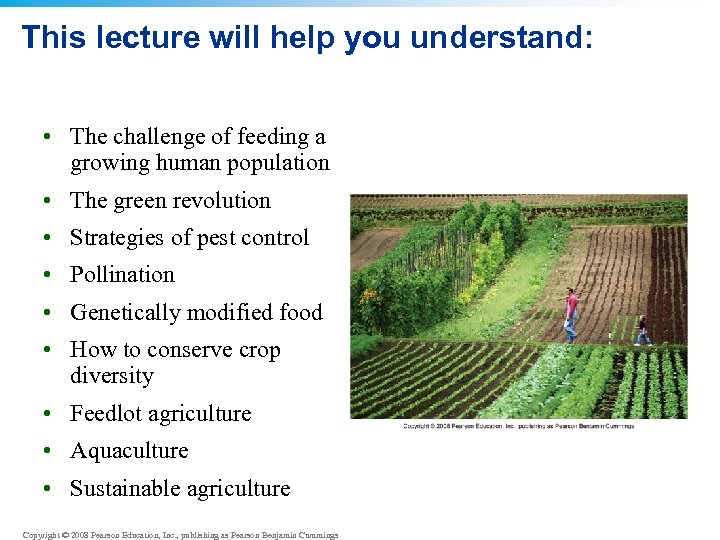 This lecture will help you understand: • The challenge of feeding a growing human