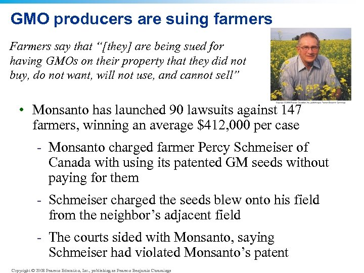"""GMO producers are suing farmers Farmers say that """"[they] are being sued for having"""
