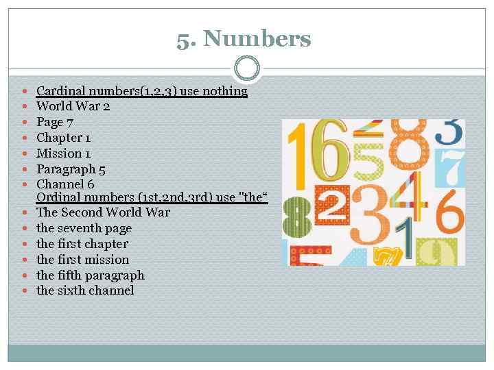 5. Numbers Cardinal numbers(1, 2, 3) use nothing World War 2 Page 7 Chapter