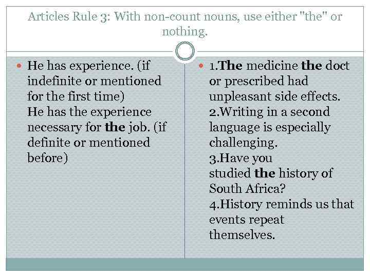 Articles Rule 3: With non-count nouns, use either