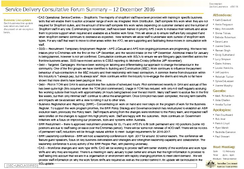 Service Delivery Consultative Forum Summary – 12 December 2016 Business Line updates Each business