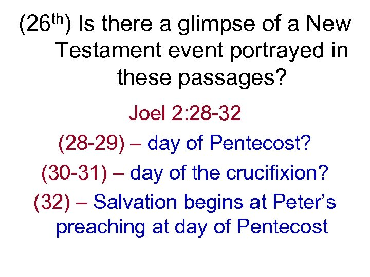 (26 th) Is there a glimpse of a New Testament event portrayed in these