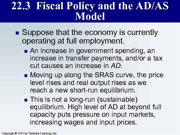 22. 3 Fiscal Policy and the AD/AS Model n Suppose that the economy is
