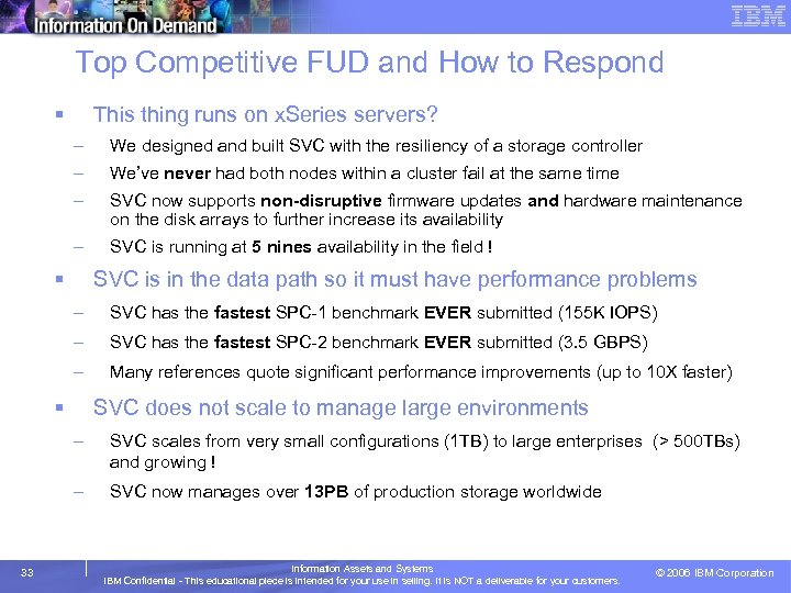 Top Competitive FUD and How to Respond § This thing runs on x. Series