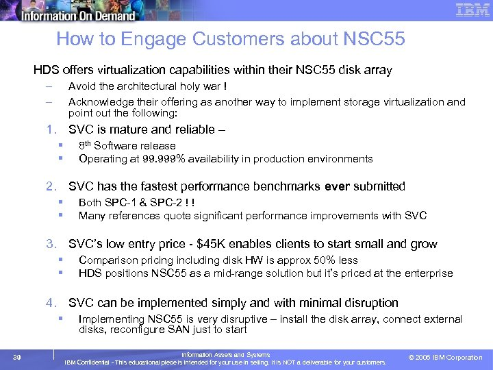 How to Engage Customers about NSC 55 HDS offers virtualization capabilities within their NSC