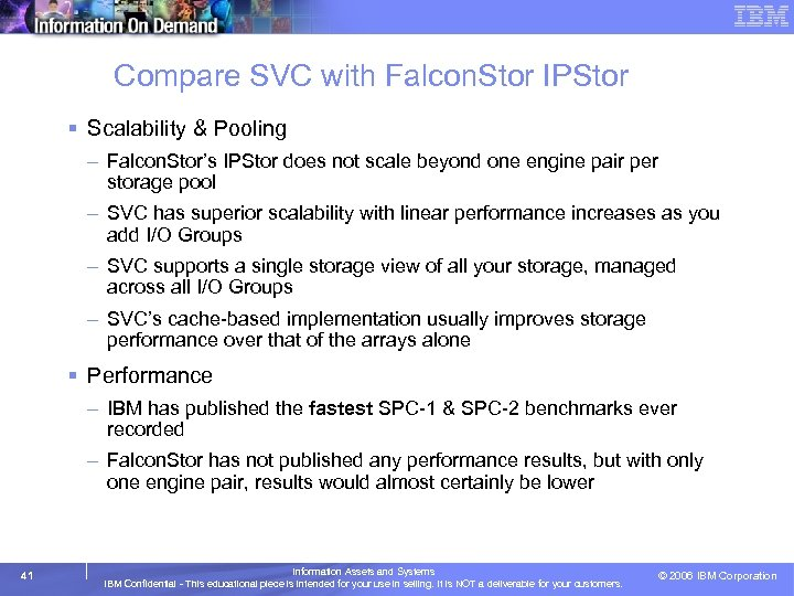 Compare SVC with Falcon. Stor IPStor § Scalability & Pooling – Falcon. Stor's IPStor