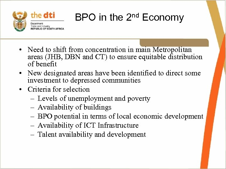 BPO in the 2 nd Economy • Need to shift from concentration in main