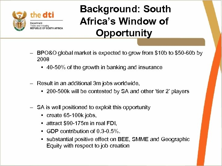 Background: South Africa's Window of Opportunity – BPO&O global market is expected to grow