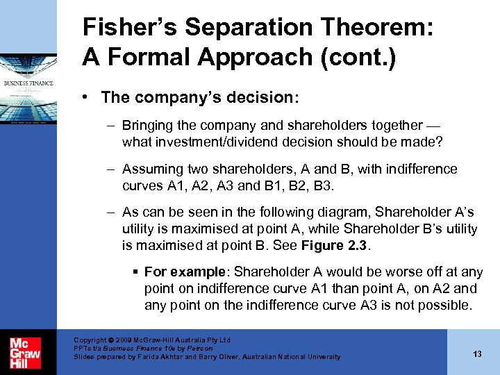 Fisher's Separation Theorem: A Formal Approach (cont. ) • The company's decision: – Bringing