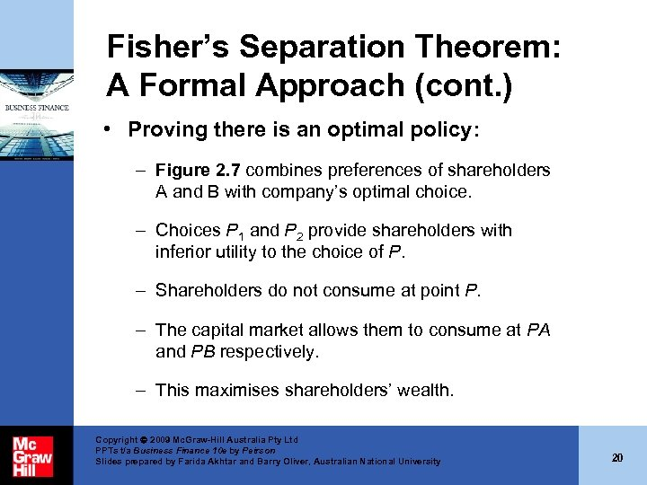 Fisher's Separation Theorem: A Formal Approach (cont. ) • Proving there is an optimal