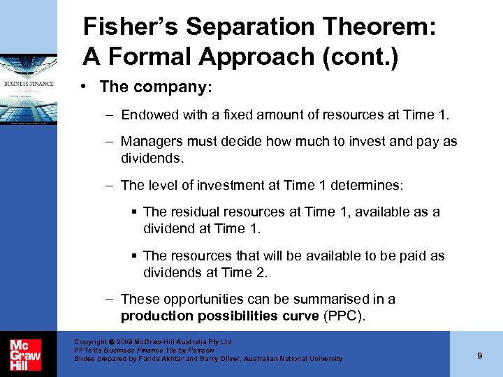 Fisher's Separation Theorem: A Formal Approach (cont. ) • The company: – Endowed with