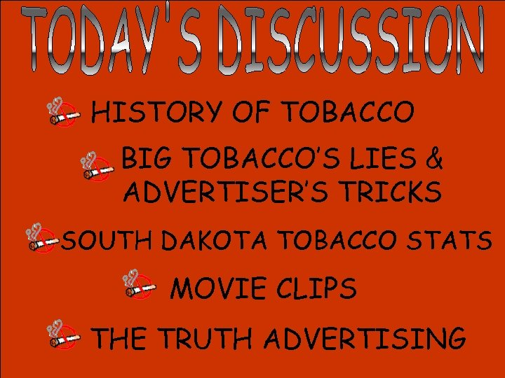 HISTORY OF TOBACCO BIG TOBACCO'S LIES & ADVERTISER'S TRICKS SOUTH DAKOTA TOBACCO STATS MOVIE