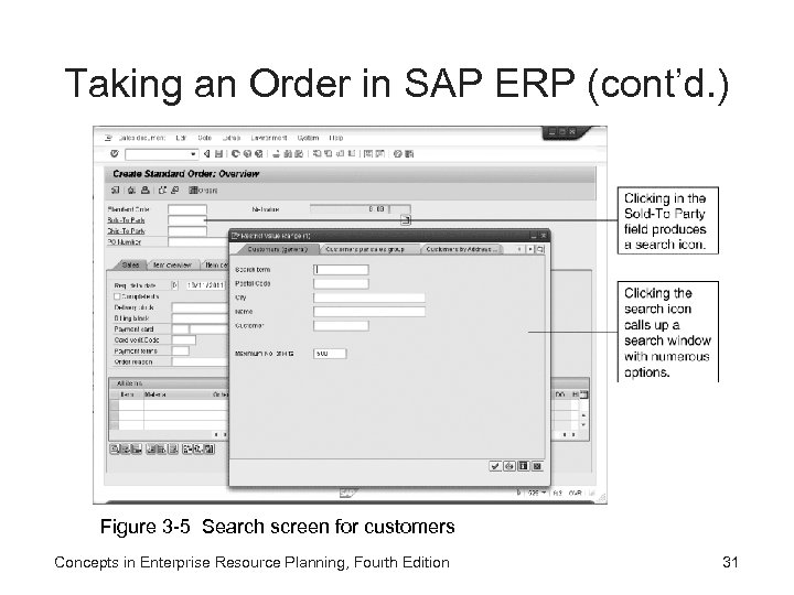 Taking an Order in SAP ERP (cont'd. ) Figure 3 -5 Search screen for