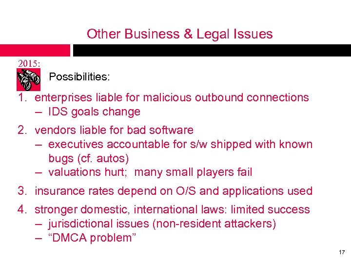Other Business & Legal Issues 2015: Possibilities: 1. enterprises liable for malicious outbound connections
