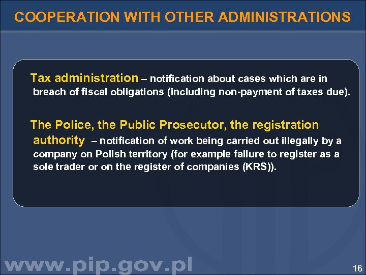 COOPERATION WITH OTHER ADMINISTRATIONS Tax administration – notification about cases which are in breach