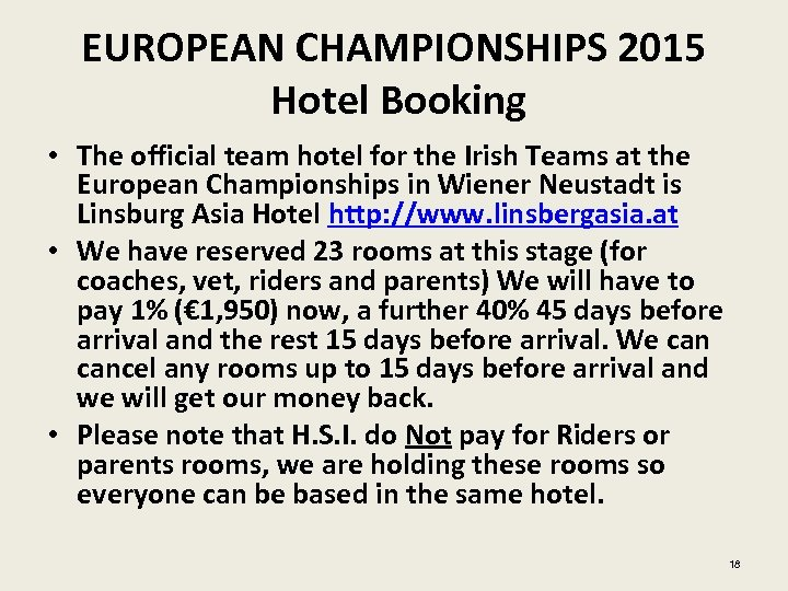 EUROPEAN CHAMPIONSHIPS 2015 Hotel Booking • The official team hotel for the Irish Teams