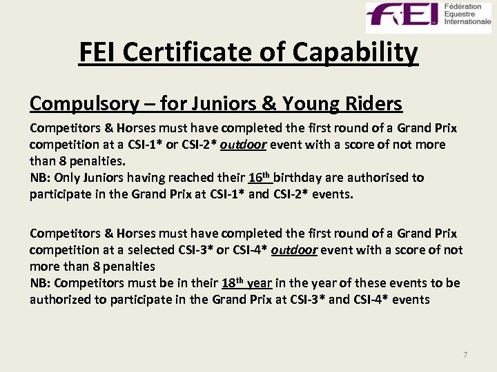 FEI Certificate of Capability Compulsory – for Juniors & Young Riders Competitors & Horses