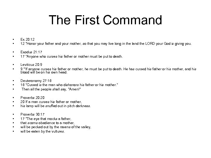 The First Command • • Ex 20: 12 12